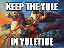 Yule-tide? Stem that tide! Don't let Odin thunder his way into Christmas!